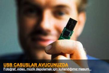 Casusluk için USB bellekler kullanılıyor.