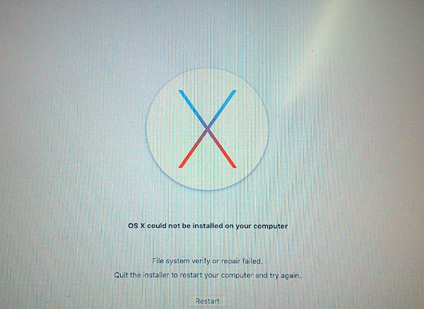 OS X could not be installed on your computer File system verify or repair failed
