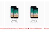 Türkiyede Garantisi ve Teknik Servis Desteği Olan iPhone Modelleri
