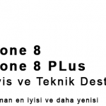 iPhone 8 ve 8 Plus Servis, Teknik Destek